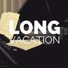 史上最高にステキなドラマ 「Long Vacation」をもう一度
