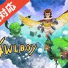 開発期間約9年!?『オウルボーイ(Owlboy)』懐かしさとケモノ要素溢れるストーリー設定に興奮!/D-Pad Studio