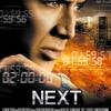 別の意味で時間との闘い!映画「NEXT-ネクスト-」