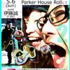 5月6日(sun)take-bow(guitar)and meg(drums)play standards vol.2 guest 伊藤誠(t.sax) at PARKER HOUSE ROLL