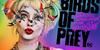 【iTunes Store】「ハーレイ・クインの華麗なる覚醒 BIRDS OF PREY (字幕/吹替)」期間限定価格