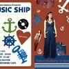 MUSIC SHIPまであと2日!