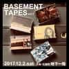 "BASEMENT TAPES vol.1 ライブハウス""地下一階"""