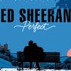 Ed Sheeran - Perfect 歌詞と和訳