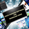 Voice Changer Software for Funny Bandicam Recordings