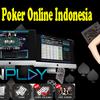 Situs Poker Online Indonesia Aman Dan Terpercaya Penghasilan Uang Asli