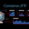 ContainerJFR入門: コンテナのためのJDK Flight Recorder