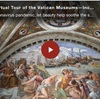 Take a Free Virtual Tour of the Vatican Museums—Including the Sistine Chapel