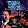 Doctor Who : Project-Twilight