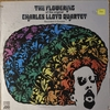 Charles Lloyd: Flowering Of The Original Charles Lloyd Quartet (1966) ロイドを振り返ってみた
