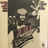 Phil Woods And His European Rhythm Machine: At The Frankfurt Jazz Festival (1971)グループ表現としてのスピード感