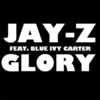 Jay-Z - Glory ft. Blue Ivy Carter 歌詞和訳