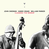 John Dikeman / Hamid Drake / William Parker - Cleaning the Mirror