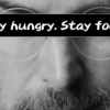 """Stay hungry. Stay foolish."" の解釈"