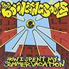 THE BOUNCING SOULS / How I Spent My Summer Vacation 【おすすめCDレビュー】