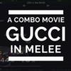 『スマブラDX』超絶プレイがここに!神技コンボ動画 #3 feat. Gucci