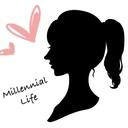 Millennial Life