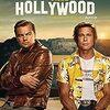 「ワンス・アポン・ア・タイム・イン・ハリウッド」ネタバレ有り感想。わけわからん、と思いきや実話ベースと知って驚く!!