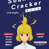 Sound-Cracker -2nd Night-