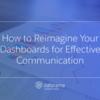 効果的なコミュニケーションを促すダッシュボードデザイン