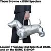 【3月2日発売】Thom Browne x DSM Special 【ワンコかわいい】