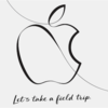 Apple Let's take a field trip. 発表まとめ