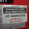 Awesome City Club 「Awesome Talks  -One Man Show- 」@代官山UNIT