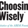 この検査、本当に必要なの?。病院での不要な検査とは?高価値医療のために、賢い選択を。choosing wiselyについて。