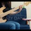 夜の本気ダンス「Crazy Dancer」をベースで弾いたよ(超適当なベースTABつき)