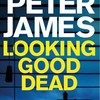 """Peter James """"Looking Good Dead""""あらすじ・感想"""
