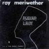 Roy Meriwetherはオススメ