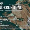 8/8 Deep Underground -Deep Tech, Techno Night-