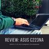 【レビュー】ASUS Chromebook C223NA――「自分に合う」いい端末だからこそ、どこから買うか、そして買った後のことを考えたいと思った。