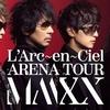 L'Arc-en-Ciel セットリスト 2020年1月9日・10日 大阪城ホール
