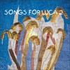 Songs For Luca2
