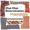 音楽 Chat Chat Determination(DETERMINATIONS)感想