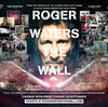 『Roger Waters  The Wall』に圧倒される