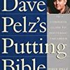 Dave Pelz『Dave Pelz's Putting Bible』