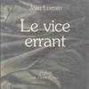 :Jean Lorrain『Le vice errant』(ジャン・ロラン『さまよえる悪徳』)