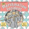 THE Marshmallow Incident by Judi Barrett & Ron Barrett