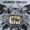 Thin Lizzy - Jailbreak:脱獄 -