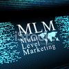 【 MLM(マルチレベルマーケティングとは? 】シリーズ01
