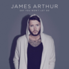 James Arthur - Say You Won't Let Go 歌詞和訳で覚える英語