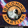 本:火星人になるには (Becoming Martian by Josh Richards)