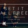 解き放て...‼︎ 映画SINGよりScarlett JohanssonのSet It All Freeを和訳してみた〈スカーレット・ヨハンソン〉