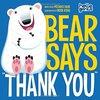 Bear Says Thank You / すみませんよりありがとう