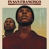 映画感想/ラストブラックマンインサンフランシスコ_The Last Blackman In SanFrancisco