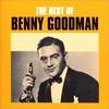 【おすすめ名盤 100】Benny Goodman『The Best Of Benny Goodman』