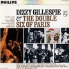 THE DOUBLE SIX OF PARIS/DIZZY GILLESPIE