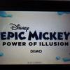北米版「エピックミッキー ミッキーのふしぎな冒険 体験版」プレイインプレッション